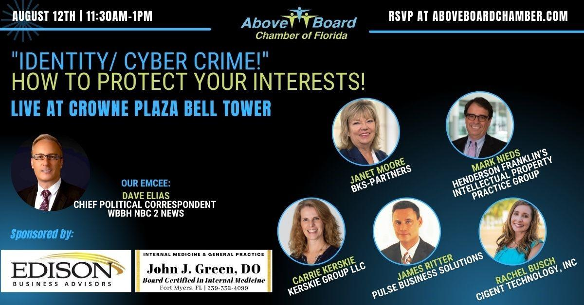 Lee County August 2021: Identity/Cyber Crime - How to Protect Your Interests