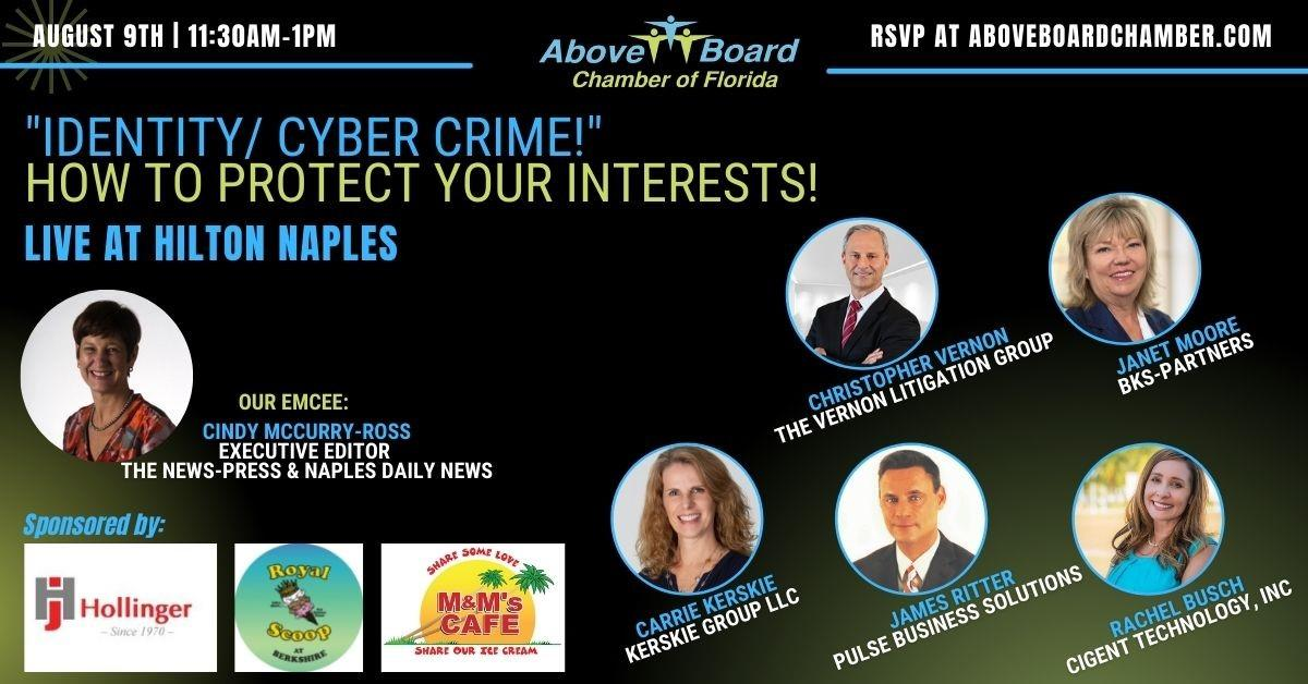 Naples August 2021: Identity/Cyber Crime - How to Protect Your Interests